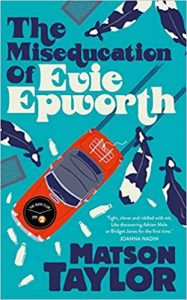 Book cover for The Miseducation of Evie Epworth